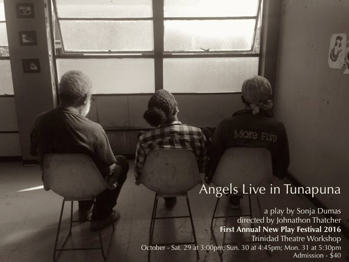 Angels in TunaPuna - A play by Sonja Dumas Directed by Johnathon Thatcher